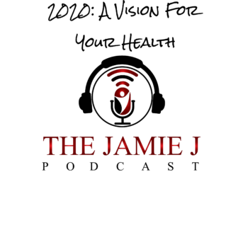 2020: A Vision For Your Health